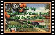 A 1967 Trip from Miami to Winter Haven aboard the Silver Meteor on the Seaboard Air Line Railroad